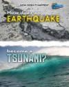 How Does an Earthquake Become a Tsunami?. Linda Tagliaferro - Tagliaferro, Linda Tagliaferro