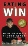 "Eating to Win with America's #1 Food Coach - Majid ""Magic"" Noori, Skip Anderson, Fred DuBose, David Johnson"