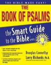 The Smart Guide to the Bible Series: The Book of Psalms - Douglas Connelley, Lawrence O. Richards