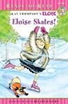 Eloise Skates! - Lisa McClatchy, Kay Thompson, Hilary Knight