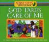 God Takes Care of Me (First Steps Devotions) - Paul J. Loth, Daniel J. Hochstatter