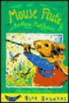 The Mouse Flute - Andrew Matthews, Vanessa Julian-Ottie