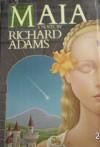 Maia - Richard Adams