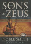 Sons of Zeus - Noble Smith, To Be Announced