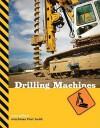 Drilling Machines - Sara Gilbert
