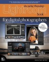 The Adobe Photoshop Lightroom Book for Digital Photographers - Scott Kelby