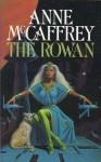The Rowan (Tower and the Hive, #1) - Anne McCaffrey