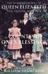 Counting One's Blessings - William Shawcross