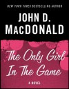 The Only Girl in the Game: A Novel - Dean Koontz