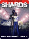 Shards: Book One - Peter Prellwitz