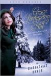 The Christmas Bride - Grace Livingston Hill