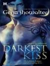 The Darkest Kiss (Hqn) - Gena Showalter