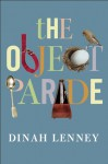The Object Parade: Essays - Dinah Lenney