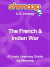 The French & Indian War: Shmoop US History Guide - Shmoop
