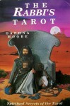 The Rabbi's Tarot: Spiritual Secrets of the Tarot (Llewellyn's New Age Tarot Series) - Daphne Moore, Donald Michael Kraig