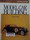 Model Car Building: Getting Started - Dennis Doty