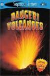 Danger! Volcanoes: SeeMore Readers Level 2 - Seymour Simon