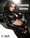 Chasing Karma - C. Shell