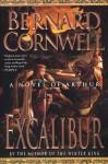 Excalibur: A Novel of Arthur - Bernard Cornwell
