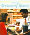 At the Grocery Store - Carol Greene, Penny Dann