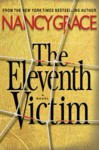 The Eleventh Victim (Hailey Dean #1) - Nancy Grace, Kate McIntyre