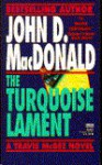 The Turquoise Lament - John D. MacDonald