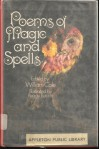 Poems of Magic and Spells - William Cole, Peggy Bacon