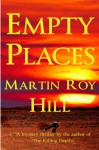 Empty Places - Martin Roy Hill