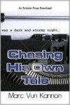 Chasing His Own Tale - Marc Vun Kannon