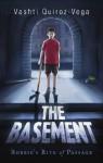 The Basement - Vashti Quiroz-Vega