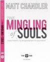 The Mingling of Souls Study Guide (The Mingling of Souls) - Matt Chandler
