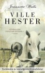 Ville Hester - Jeannette Walls, Kirsti Vogt