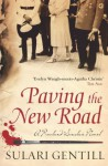 Paving the New Road - Sulari Gentill