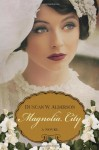 Magnolia City - Duncan W. Alderson