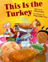 This Is the Turkey - Abby Levine