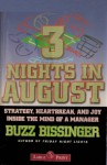 Three Nights In August: Strategy, Heartbreak, And Joy Inside The Mind Of A Manager - H.G. Bissinger