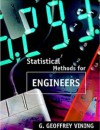 Statistical Methods for Engineers - G. Geoffrey Vining
