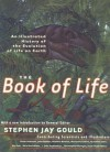 The Book of Life: An Illustrated History of the Evolution of Life on Earth - Peter Andrews, Stephen Jay Gould, John Barber
