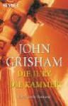 Die Jury / Die Kammer (A Time to Kill/ The Chamber) - John Grisham