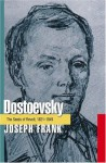 Dostoevsky: The Seeds of Revolt, 1821-1849 - Joseph Frank