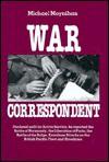 War Correspondent - Michael Moynihan