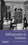 Bibliographical Analysis: A Historical Introduction - G. Thomas Tanselle