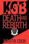 KGB: Death and Rebirth - Martin Ebon