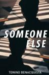 Someone Else - Tonino Benacquista, Adriana Hunter