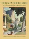 The Boy on Fairfield Street - Kathleen Krull, Steve Johnson, Lou Fancher
