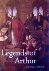 Legends of Arthur - Richard Barber
