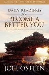 Daily Readings from Become a Better You - Joel Osteen