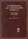 International Law And Litigation In The U.S - Jordan J. Paust, Jon M. Van Dyke, Joan M. Fitzpatrick, Paust