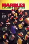 Marbles: A Player's Guide - Shar Levine, Vicki Scudamore