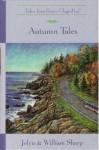 Autumn Tales - Jolyn Sharp, William Sharp